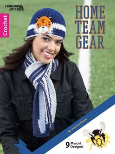 Home Team Gear – Maggie's Crochet ~ incl. hat, scarf, bottle cozies, animal mascot patches, etc. ~ CROCHET