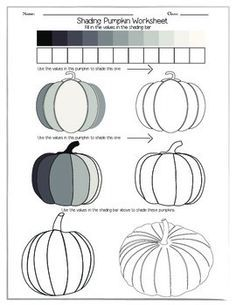 Shading Pumpkin Worksheet This is a great exercise for students in grades as a precursor to any lesson on shading with a pen or pencil. It is also a great worksheet for Halloween! Introduce the shading technique of value by pressing and lightening up Fall Art Projects, School Art Projects, Art Doodle, Classe D'art, Art Handouts, Theme Halloween, Value In Art, 6th Grade Art, Art Worksheets