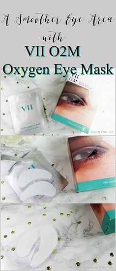 A Smoother Eye Area Can Be Yours, Tomorrow with VII 02M Oxygen Eye Mask #ad