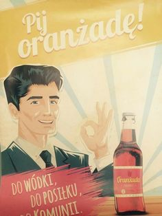 """Do wszystkiego! with vodka, with dinner, with Holy Communion"""" Art Deco Posters, Quote Posters, Vintage Posters, Polish Posters, Old Paper, Pop Art, Childhood, Ale, Funny"""