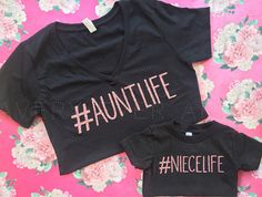 aunt shirts Aunt Life - Niece Life - Aunt Shirt - Niece Shirt - Matching Shirts - Custom Colors FOR BEST CARE: Hand Wash inside out and Hang dry All shirts are available in fl Aunt And Niece Shirts, Niece And Nephew, Matching Shirts, Matching Outfits, Vinyl Shirts, Custom Shirts, Custom Clothes, Tee Shirts, Casual Outfits