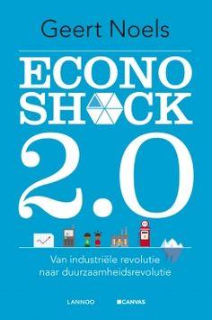 Econoshock 2.0 : van industriële revolutie naar duurzaamheidsrevolutie -  Noels, Geert -  plaats 340 # Economie