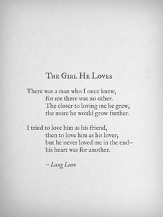 There was a man who I once knew.... He never loved me in the end, his heart was for another.