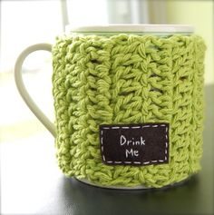 Drink Me Tea Mug Cozy Crochet Green Tea Cup Cosy (inspiration! Crochet Coffee Cozy, Coffee Cup Cozy, Crochet Cozy, Crochet Gifts, Hand Crochet, Coffee Mugs, Tea Cozy, Knitting Projects, Crochet Projects