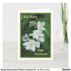 Happy Retirement Wishes Jasmine Flowers Elegant Card #personalizedretirementgifts #personalizedretirementcards #happyretirement #happyretirementgifts #retirement #jasmine Happy Retirement Wishes, Plant Design, Water Lilies, Custom Greeting Cards, Yellow Flowers, Thoughtful Gifts, Jasmine, Orchids, Elegant