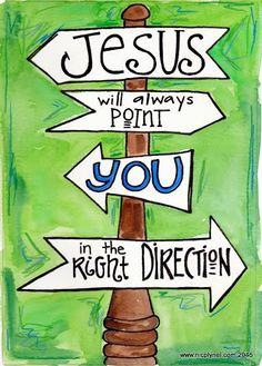 "Faith Art plus Christian Devotion- Save this ""pin"" - Jesus Will Point You in the Right Direction — Bible Stories from the Heart Bible Verse Art, Bible Scriptures, Bible Quotes, Joy Quotes, Christian Drawings, Bible Stories, Bible Lessons, Christian Quotes, Positive Quotes"