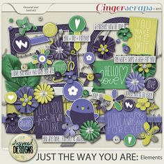 JUST THE WAY YOU ARE: Elements