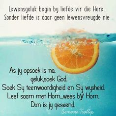 I Love You God, Gods Love, Goeie Nag, Goeie More, Favorite Bible Verses, Afrikaans, Note To Self, Trust God, Christian Quotes