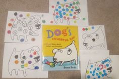 Fun dot activity to go with Dog's Colorful Day by Emma Dod. Even some math ideas via Adventures in Reading With Kids Preschool Literacy, Preschool Books, Early Literacy, Preschool Ideas, Pre K Activities, Classroom Activities, Classroom Ideas, Best Children Books, Childrens Books