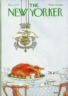 New Yorker magazine COVER ONLY December 1 1975 Booth art-Thanksgiving turkey in Books, Magazine Back Issues The New Yorker, New Yorker Covers, Magazine Art, Magazine Covers, Flow Magazine, Thanksgiving Art, Thanksgiving America, New Yorker Cartoons, Cat Art