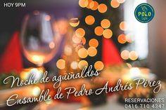 HOY en nuestras #NochesMágicas estará con nosotros el #Ensamble de Pedro Andrés Pérez @pedropguitar deleitándonos con los mejores #aguinaldos nacionales e internacionales.    Promo: 2x1 #SuckerBoy Reservaciones  0416 7104347   #SemanaEspecial de #Navidad    Recuerda que trabajamos hasta el domingo 20 de  diciembre. Volvemos el 8 de enero del 2016   No puedes perderte esta semana especial de  #PoloBistró!