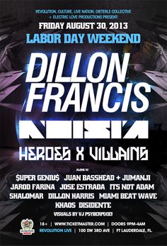 Labor Day Weekend w/ Dillon Francis, Noisia, Heroes X Villains @ Revolution Live ~on~ August 30
