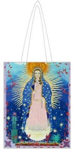 "13.5 inches by 17.5 inches Tote featuring my painting, ""Our Lady of Guadalupe""  http://www.urban-primates.com/davids-world---tote-bags.html"