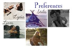 """""""Teen Wolf Preferences 