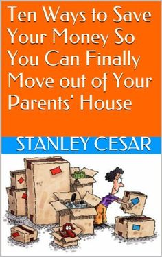20 Things You Must Know Before Moving Out Of Your Parents' House
