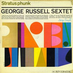 George Russell Sextet | 1960 | Rudolph de Harak  | Great cover.