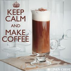 Keep Calm & Make Coffee :)
