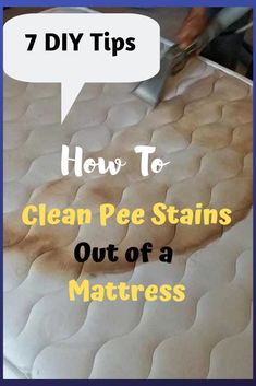 How to Clean Pee Stains Out of a Mattress. Tired of those flesh, several days or months old stains on your mattress, check out these surefire ways to help you get rid of them completely. Matress Cleaner, Bed Cleaner, Window Cleaner, Remove Stains From Mattress, Mattress Cleaning, Clean A Mattress, Cleaning Pet Urine, Urine Stains, Sweat Stains