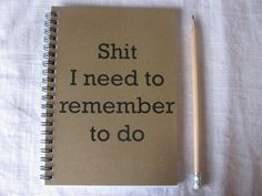 Shit I need to remember to do  5 x 7 journal by JournalingJane