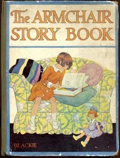 The Arm-Chair Story Book - Blackie & Son - 1927
