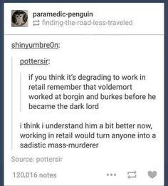 Working in Retail and Understanding Voldemort