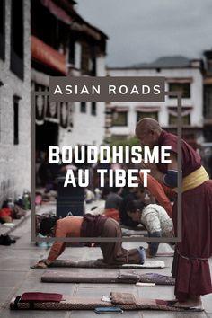 Tout ce que vous devez savoir sur le bouddhisme tibétain ! Le Tibet, Roads, Tibetan Buddhism, Everything, Road Routes, Street