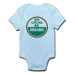 Go Local Be Organic Infant Bodysuit
