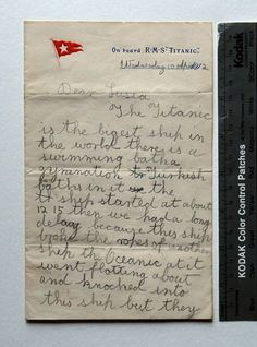Quite possibly one of the last letters sent from the Titanic on April, 10, 1912 by Eileen Lenox - age 11.