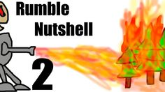 Rumble in a Nutshell 2
