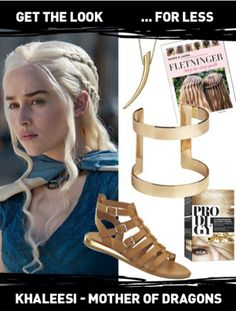 Get The Look - Khaleesi Daenerys Targaryen