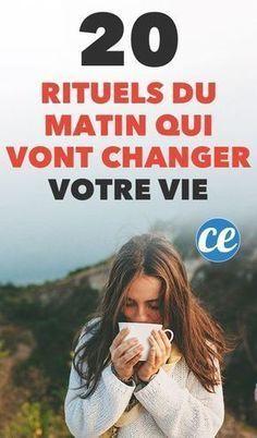 Les 20 Rituels Du Matin Qui Vont Changer Votre Vie.