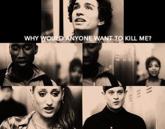 why would anyone want to kill me? you annoy people
