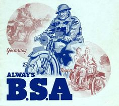 Yesterday, Today and Tomorrow  always BSA