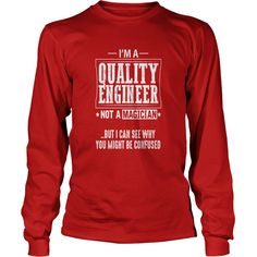 Quality Engineer Not a Magician T-Shirt T-Shirts  #gift #ideas #Popular #Everything #Videos #Shop #Animals #pets #Architecture #Art #Cars #motorcycles #Celebrities #DIY #crafts #Design #Education #Entertainment #Food #drink #Gardening #Geek #Hair #beauty #Health #fitness #History #Holidays #events #Home decor #Humor #Illustrations #posters #Kids #parenting #Men #Outdoors #Photography #Products #Quotes #Science #nature #Sports #Tattoos #Technology #Travel #Weddings #Women