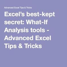 best-kept secret: What-If Analysis tools - Advanced Excel Tips & Tricks Microsoft Excel, Microsoft Office, Raccourci Windows, Computer Help, Computer Tips, Excel Hacks, Best Kept Secret, Financial Tips, Online Jobs