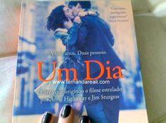 One Day, Um Dia. Livro delicioso. Emma & Dexter.