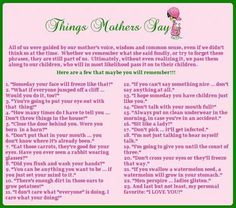 Things Mothers Say