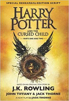 Harry Potter And The Cursed Child - Hardcover- Based on an original new story by J. Rowling, Jack Thorne and John Tiffany, a new play by Jack Thorne, Harry Potter and the Cursed Child is the eighth story in the Harry Potter series Harry Potter Parties, Harry Potter 6, Harry Potter Cursed Child, Harry Potter Stories, Cursed Child Book, John Tiffany, Kindle Unlimited, London Plays, Reading Lists