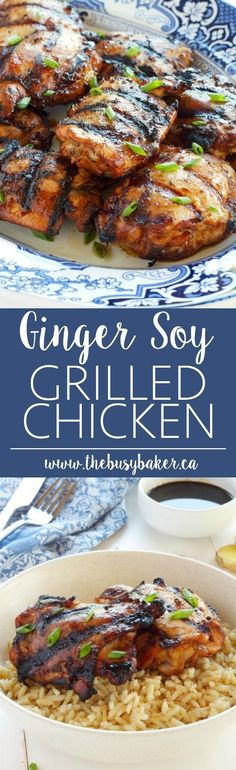 Ginger Soy Grilled Chicken www.thebusybaker.ca