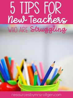 5 Tips for New Teachers Who Are Struggling | Resources by Mrs. Roltgen