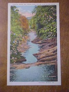 VA-NATURAL-BRIDGE-Down-Gorge-Lace-Water-Falls-W-E-Burgess-Scottsville-Postcard