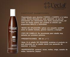 L'eclat. Inspiration. Shampoo Chocolate. - Diseñado para recuperar CUERPO a cabelleras con procesos químicos. El CACAO proporciona BRILLO, HUMECTACIÓN y DENSIDAD.