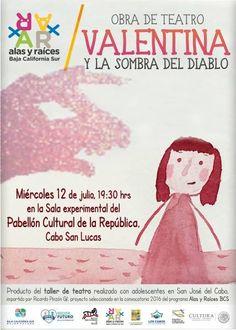 Valentina y la Sombra del Diablo, 12-jul, Pabellón cultural de la republica, Cabo San Lucas