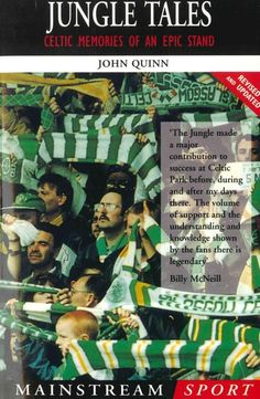 Buy Jungle Tales: Celtic Memories of an Epic Stand by John Quinn and Read this Book on Kobo's Free Apps. Discover Kobo's Vast Collection of Ebooks and Audiobooks Today - Over 4 Million Titles! Celtic Fc, Now And Forever, Football Team, Glasgow, Audiobooks, This Book, Knowledge, Memories, Bears