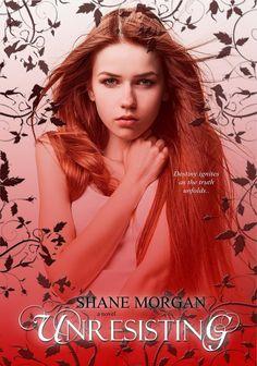 Unresisting (The Unresisting Trilogy Book 1) by Shane Morgan