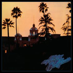 The Eagles - Hotel California 180g LP