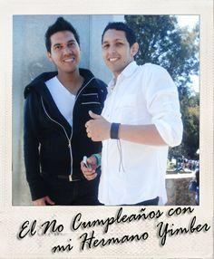 #El No Cumpleaños con mi Hermano Yimber en el Avila