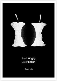 """""""Stay Hungry. Stay Foolish.""""-Steve Jobs Famous Quotes are Paired with Clever Illustrations - My Modern Metropolis"""