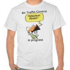 Air Traffic Control Aviation Humour T Shirt, Hoodie Sweatshirt