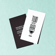 Logo design + Business Cards for Two for the Bar. 2014